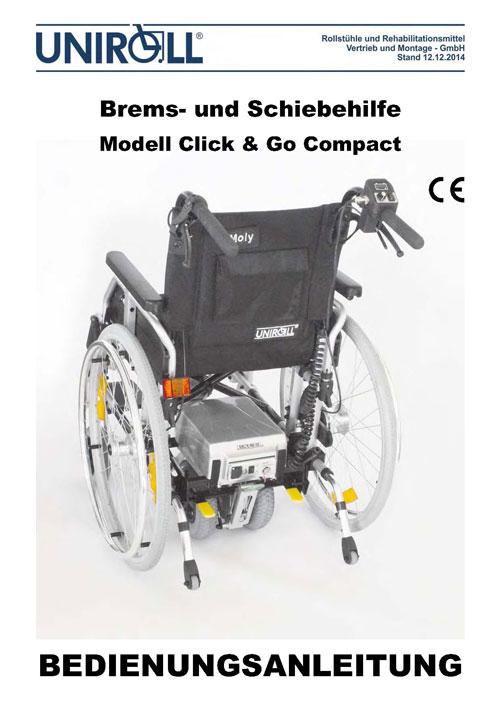 Brems- und Schiebehilfe Modell Click & Go ALTES MODELL